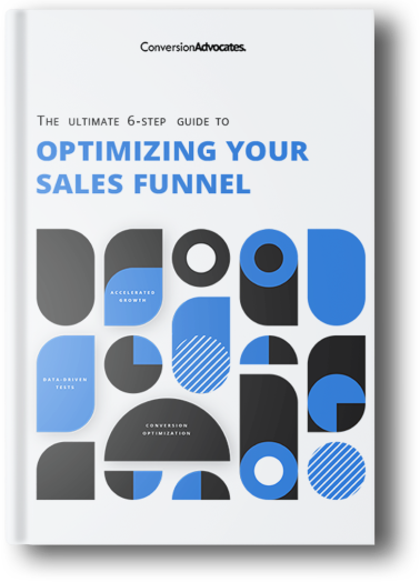 A white book with black and blue graphic elements and a title 6-step guide to optimizing your conversion funnel by ConversionAdvocates