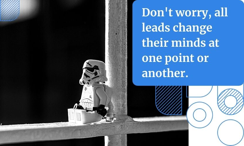 Leads might remain unresponsive unless you find out who they are, what they want, and what is the best possible way to deliver the solution to their problem.