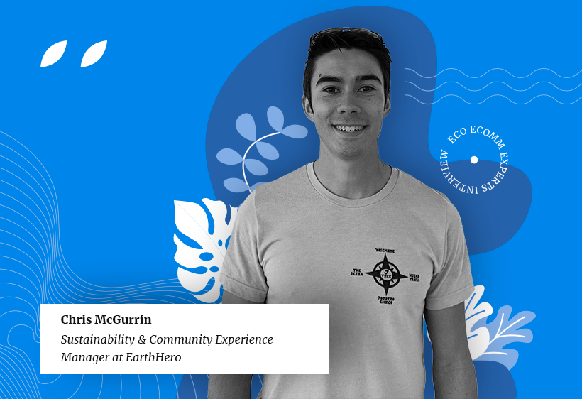 A photo of Chris McGurrin, sustainability and community experience manager at EarthHero, eco-friendly ecommerce business, on a blue background with tropical and forest leaves.